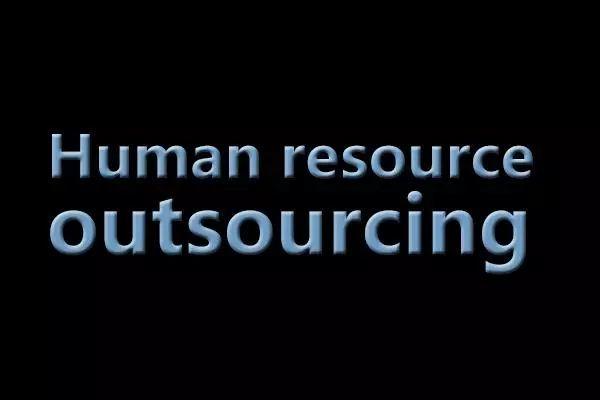 【行业动态】人力资源外包的源起、现状及未来趋势探析